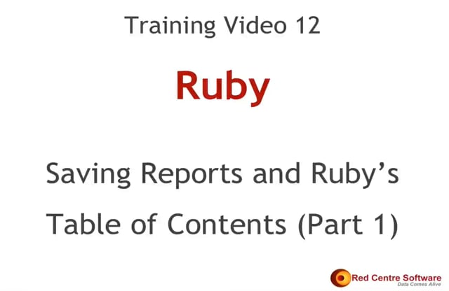 12. Saving Reports and Ruby's Table of Contents (Part 1)