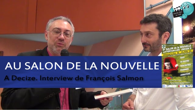 Decize fait sa télé au salon de la nouvelle avec François Salmon