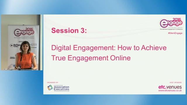 Digital Engagement: How to achieve True Engagement Online