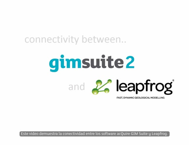 Leapfrog and GIM Suite Connection - Spanish