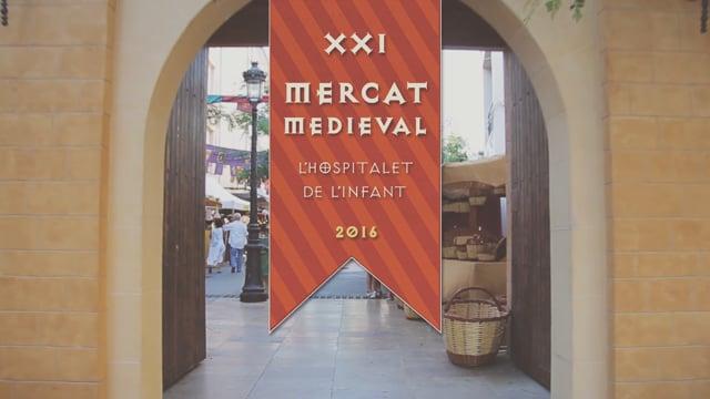XXI MERCAT MEDIEVAL - HOSPITALET DE L'INFANT