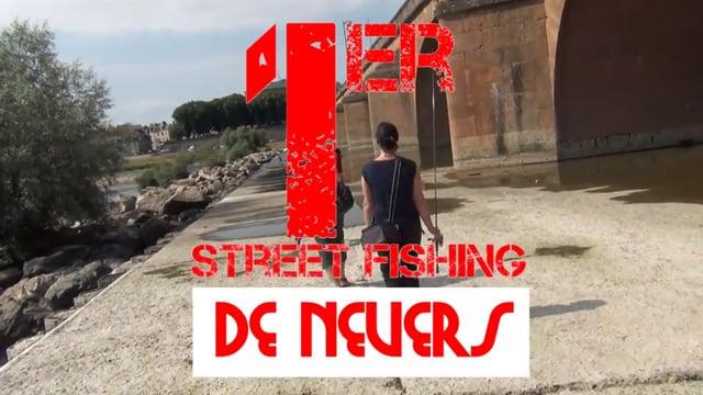 DECIZE FAIT SA TELE AU 1ER STREET FISHING DE NEVERS ORGANISE PAR L'APPMA LA CORCILLE