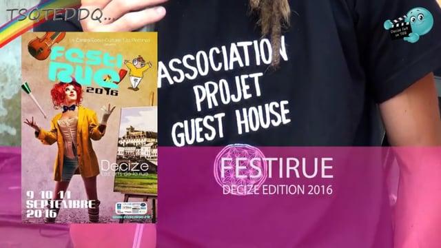 DECIZE FAIT SA TELE A DECIZE AU FESTI'RUE 2016 STAND DU PROJET GUEST HOUSE