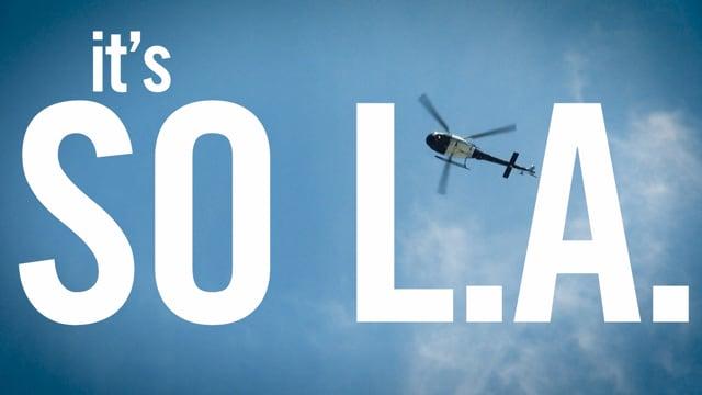 Web Series 'It's So LA'<br><br>Director Fred Choffat<br>Client Le Temps