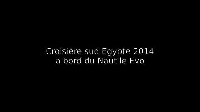 Film Croisière Egypte 2014