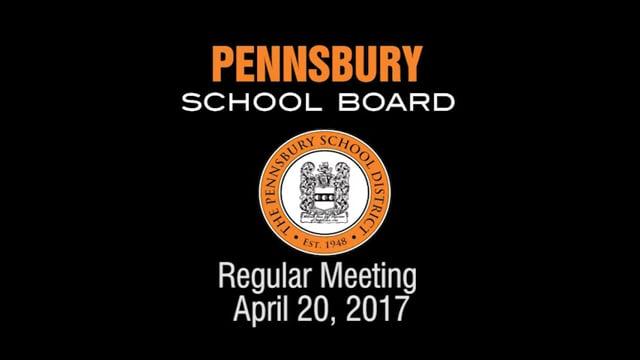 Pennsbury School Board Meeting for April 20, 2017
