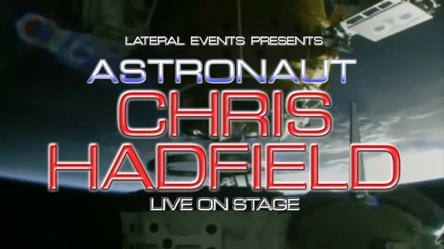 Commander Chris Hadfield - Live on Stage