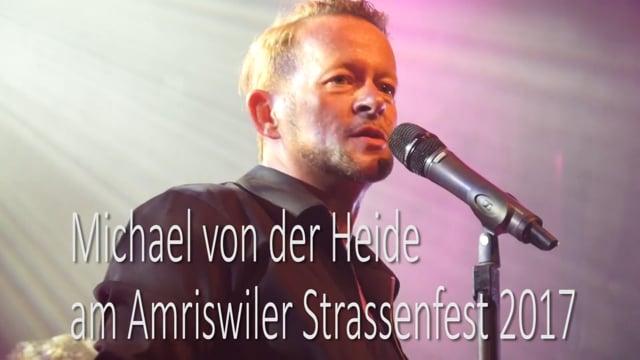 Michael von der Heide am Amriswiler Strassenfest 2017