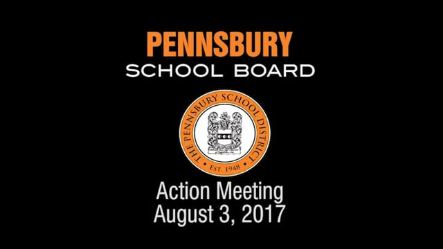 Pennsbury School Board Meeting for August 3, 2017