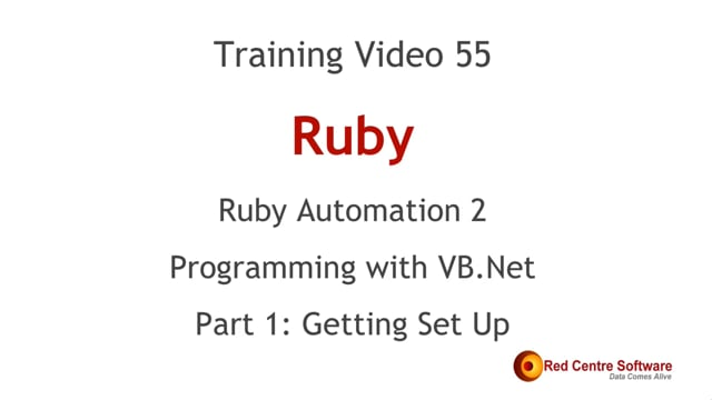 55. Ruby Automation 2: Programming with VB.Net - Getting Set Up