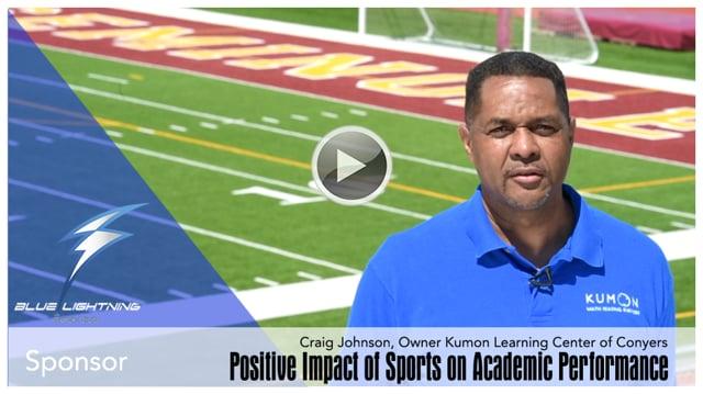 How Athletics Improves Academic Performance - Craig Johnson, Owner of Kumon of Conyers