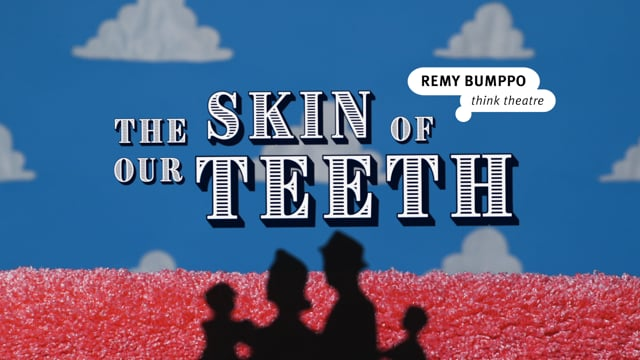Remy Bumppo: Skin of Our Teeth