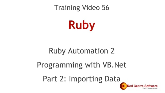 56. Ruby Automation 2: Programming with VB.Net - Importing Data