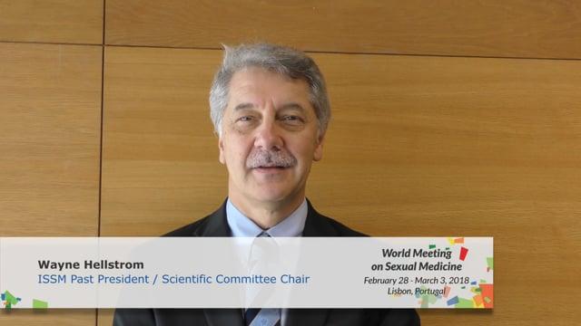 Wayne Hellstrom - ISSM Past President / Scientific Committee Chair
