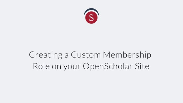 Creating a Custom Membership Role on your OpenScholar Site on Vimeo