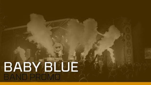 Baby Blue - Band Promo