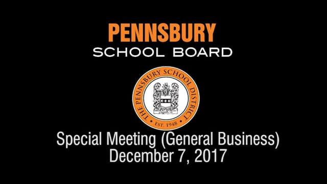 Pennsbury School Board Meeting for December 7, 2017 (General Business)