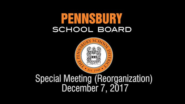 Pennsbury School Board Meeting for December 7, 2017 (Reorganization)
