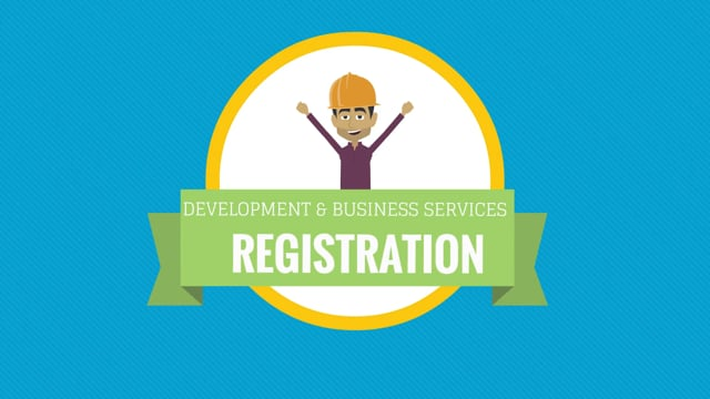 Registration - Development and Business Services