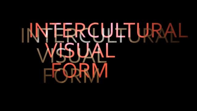 INTERCULTURAL VISUAL FORM#3 TEASER