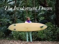 The Involvement Dream
