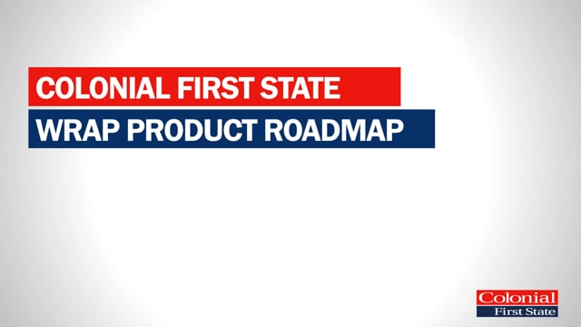 Colonial First State Roadmap