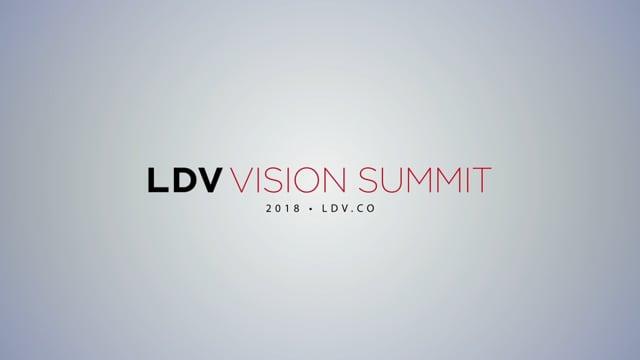 LDV Vision Summit 2018 Highlights