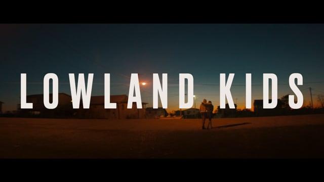 Lowland Kids - Trailer