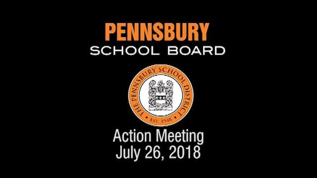 Pennsbury School Board Meeting for July 26, 2018