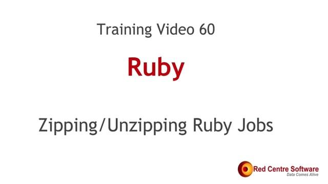 60. Zipping/Unzipping Ruby Jobs
