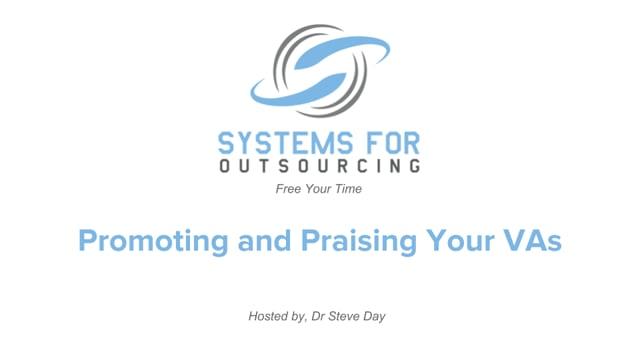 Promoting and Praising Your VAs