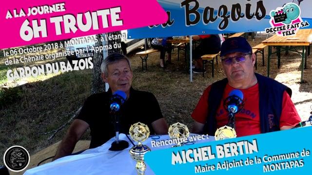 DECIZE FAIT SA TELE AVEC LE GARDON DU BAZOIS AUX 6H TRUITE A MONTAPAS - MICHEL BERTIN , MAIRE ADJOINT