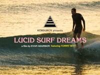 Lucid Surf Dreams ft. Tommy Witt