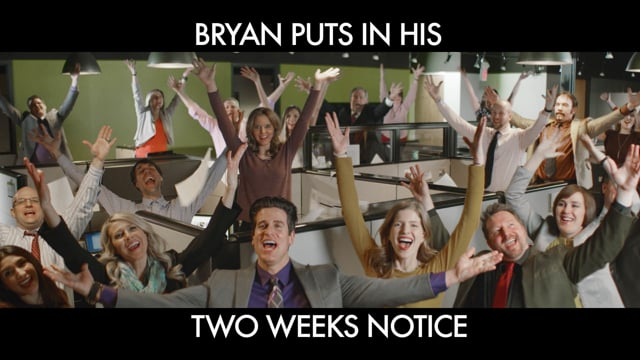 BRYAN PUTS IN HIS TWO WEEKS NOTICE