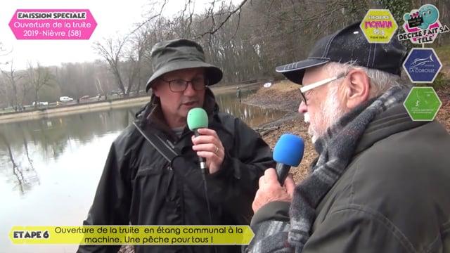 Emission spéciale ouverture de la truite 2019 La pêche de la truite en étang communal à La Machine, une pêche pour tous!