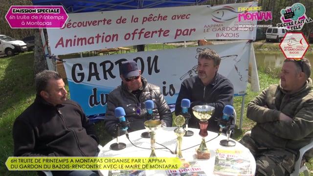 Decize fait sa tele et Frequence Morvan aux 6h truite du Gardon du Bazois rencontre avec Jean Pierre Fréguin Maire de Montapas