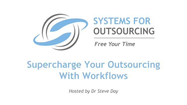 Supercharge Your Outsourcing With Workflows