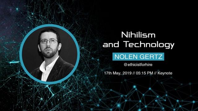 Nolen Gertz - Nihilism and Technology