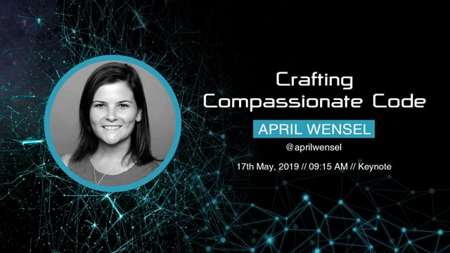 April Wensel - Crafting Compassionate Code