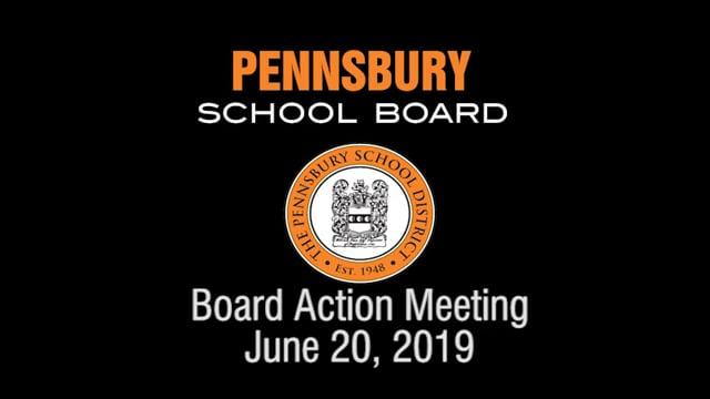Pennsbury School Board Meeting for June 20, 2019