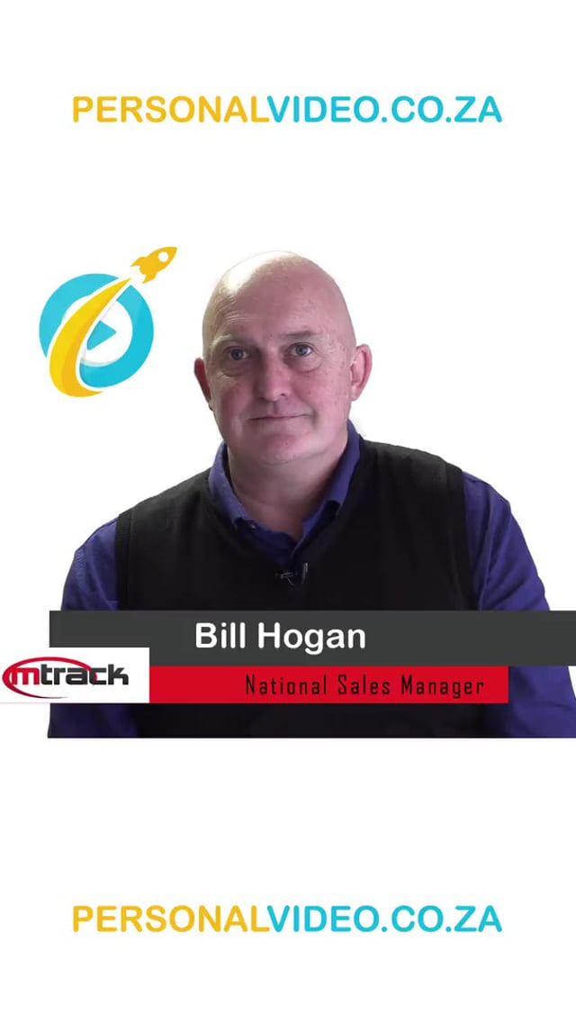 Bill Hogan, #NationalSalesManager of M Track, Vertical Video #PersonalVideo.co.za (2019-08-05)