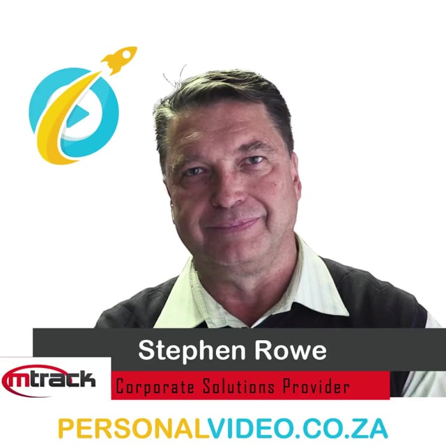 Stephen Rowe, #CorporateSolutionsProvider of M Track, Square Video #PersonalVideo.co.za (2019-08-05)