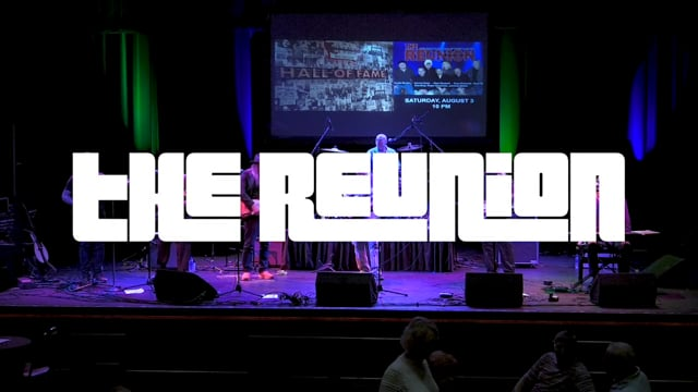 The Reunion - Rock & Roll Rewind (Saturday)