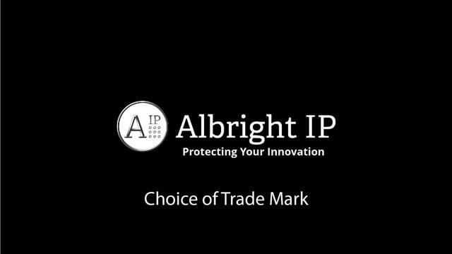 Choice of Trade Mark