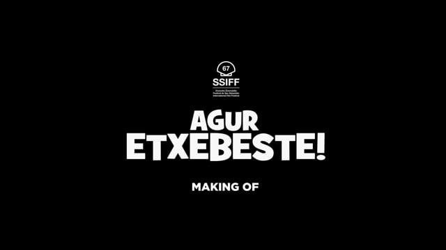 AGUR ETXEBESTE (MAKING OFF)
