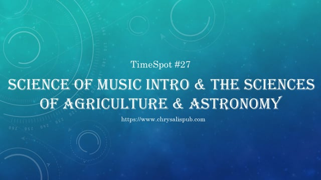 Intro & Sciences of Agriculture & Astronomy