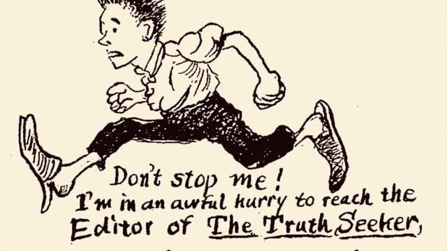 1907 & 1908 TRUTH SEEKER HEADLINES