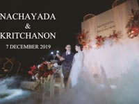 Nachayada & Kritchanon - Wedding Reception 07.12.2019.mp4