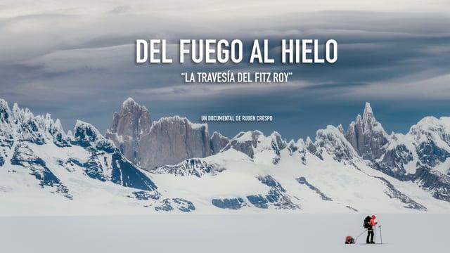 DEL FUEGO AL HIELO