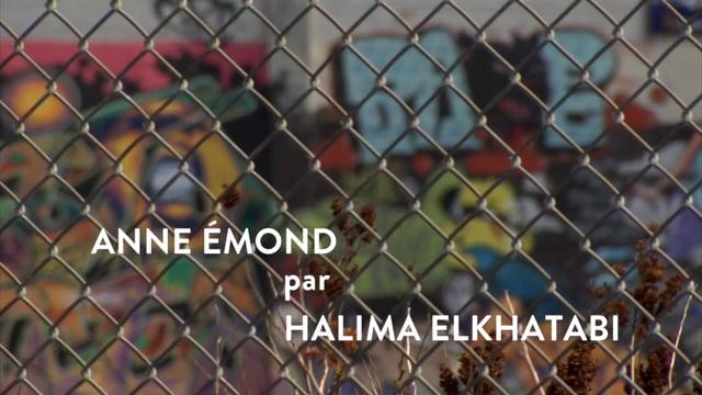 Anne Émond par Halima Elkhatabi